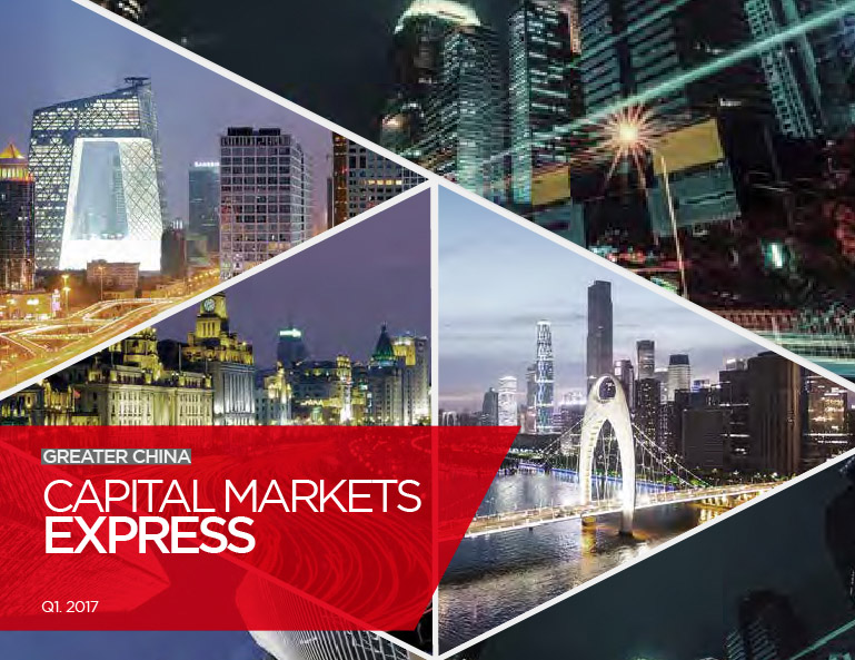 Greater China Capital Markets Express Q1 2017